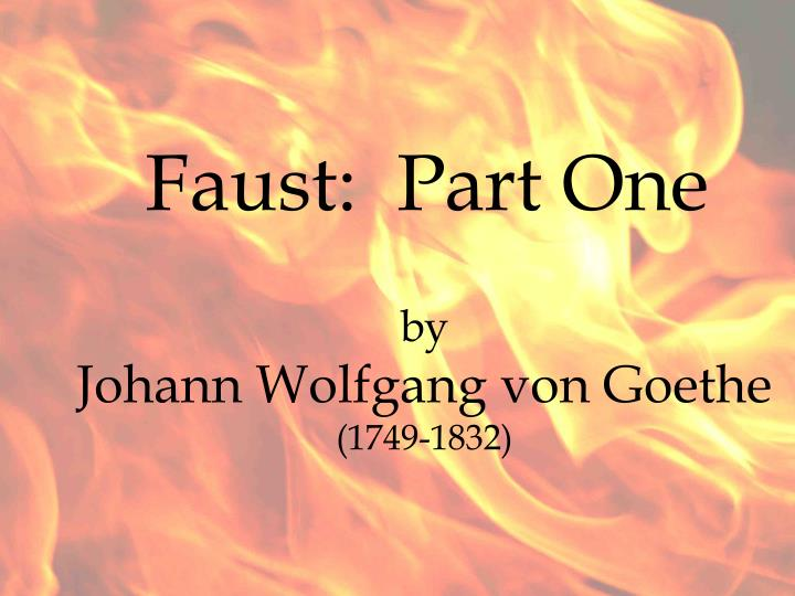 Part One Faust