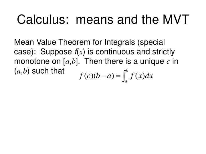Calculus:  means and the MVT