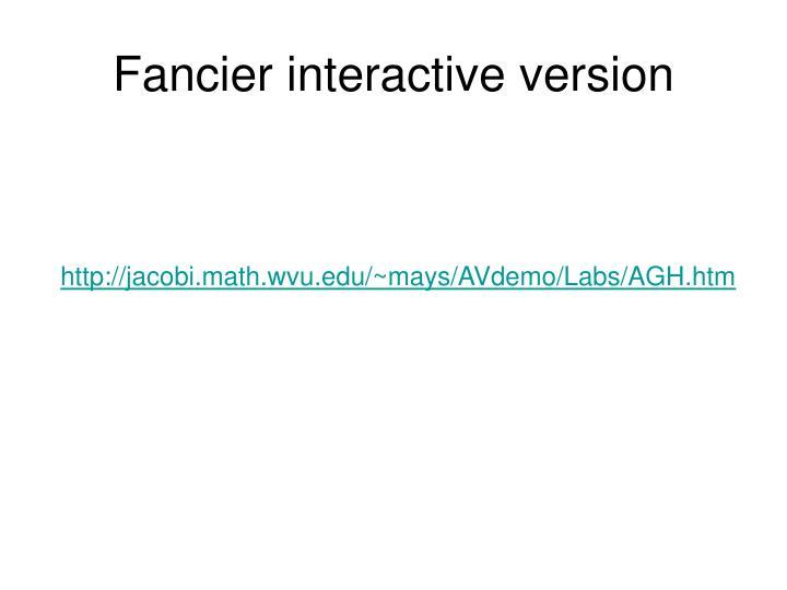 Fancier interactive version