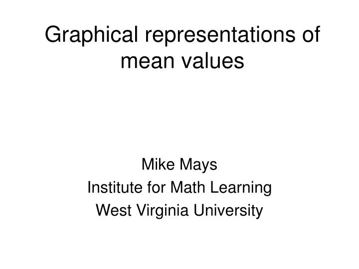 Graphical representations of mean values