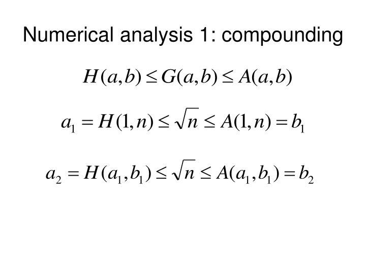 Numerical analysis 1: compounding