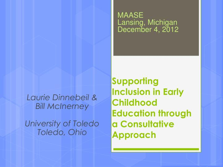 supporting inclusion in early childhood education through a consultative approach n.
