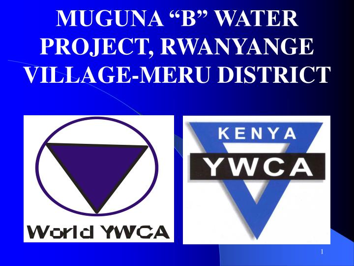 muguna b water project rwanyange village meru district n.