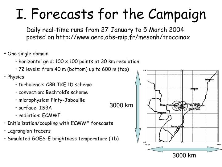 I forecasts for the campaign