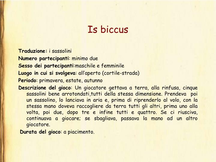 Is biccus