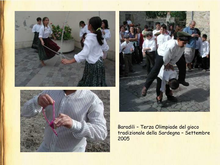 Baradili – Terza Olimpiade del gioco tradizionale della Sardegna – Settembre 2005