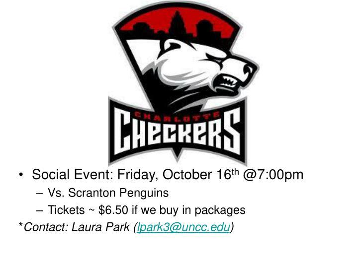 Social Event: Friday, October 16