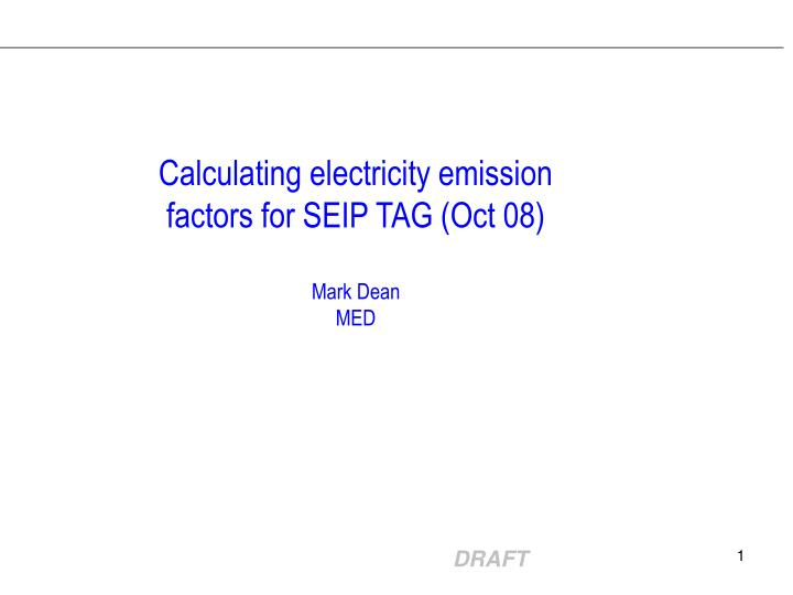 Calculating electricity emission factors for SEIP TAG (Oct 08)