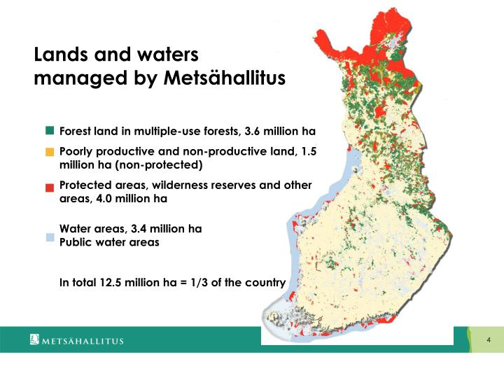 Forest land in multiple-use forests, 3.6 million ha