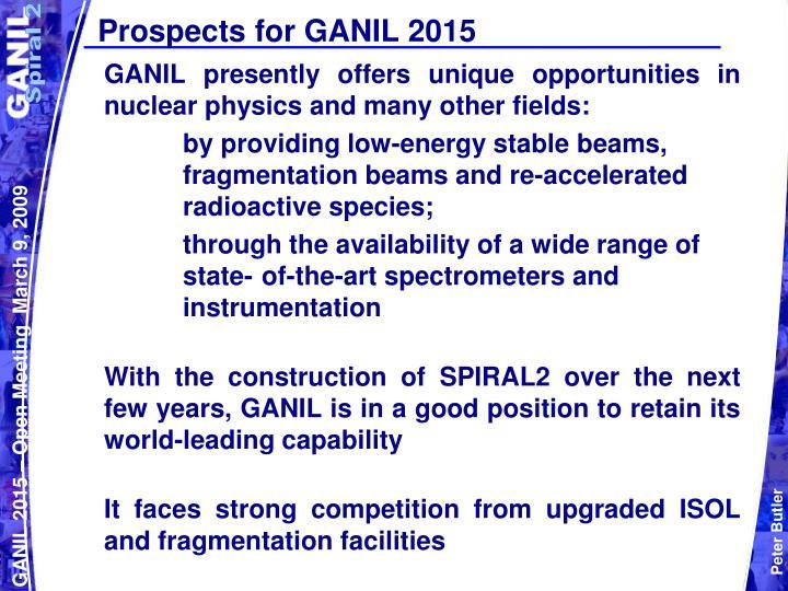 Prospects for ganil 2015
