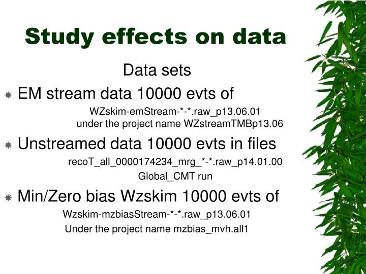Study effects on data