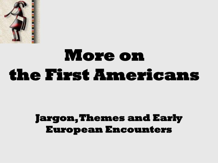 More on the first americans