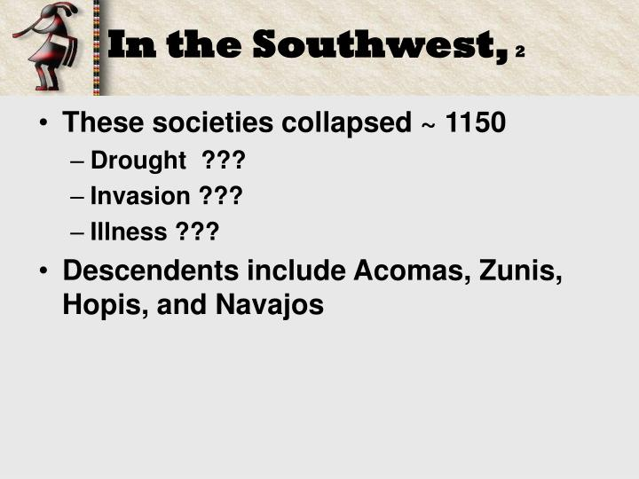 In the Southwest,