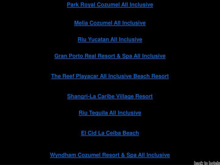 Park Royal Cozumel All Inclusive