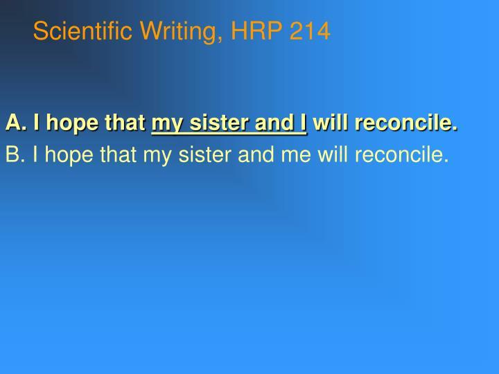Scientific Writing, HRP 214