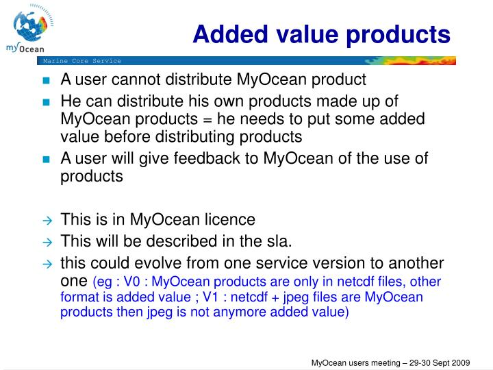 Added value products