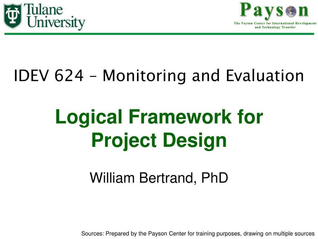 Ppt Logical Framework For Project Design Powerpoint Presentation