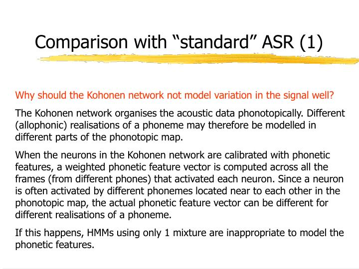 "Comparison with ""standard"" ASR (1)"