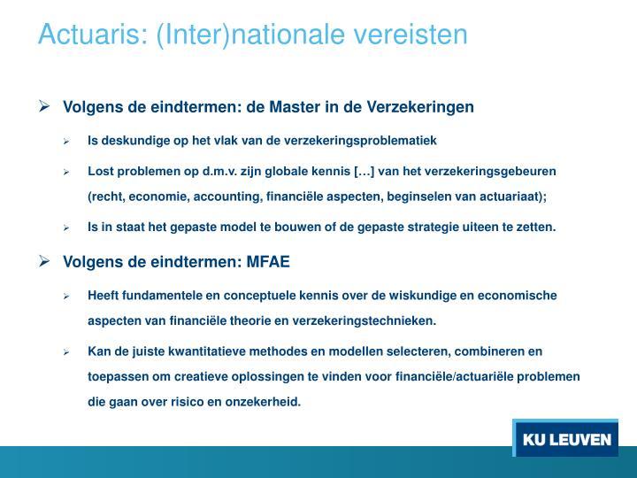 Actuaris: (Inter)nationale vereisten