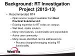 background rt investigation project 2012 13