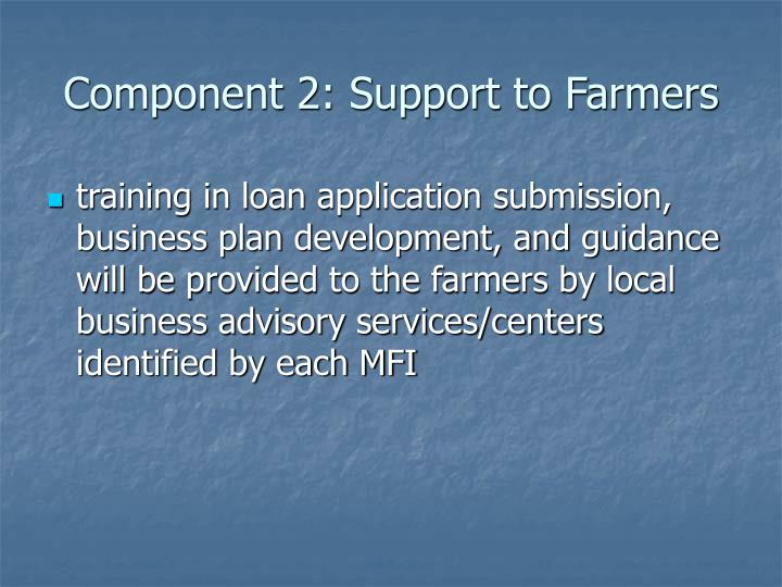 Component 2: Support to Farmers