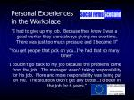 personal experiences in the workplace