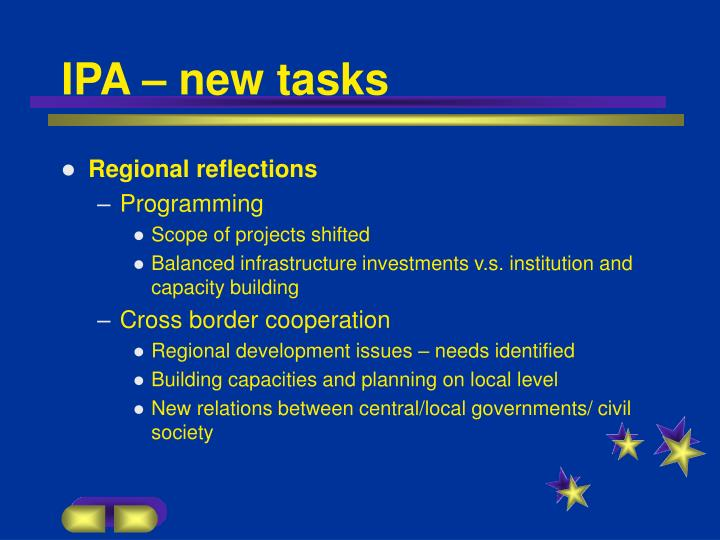 IPA – new tasks
