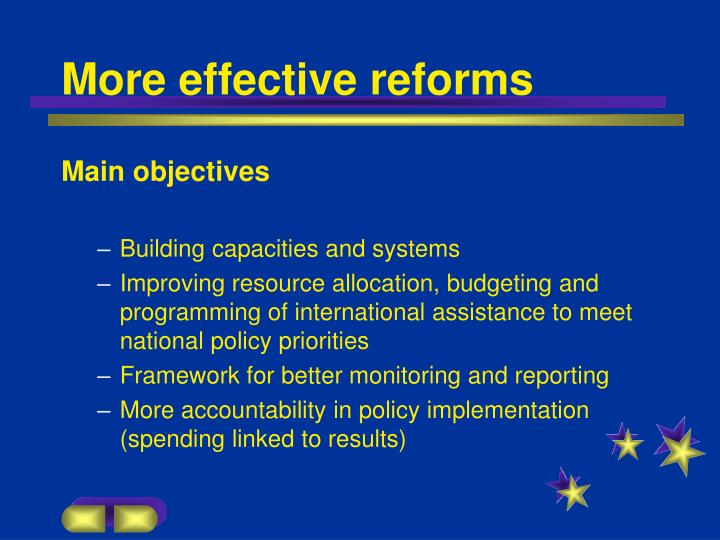 More effective reforms