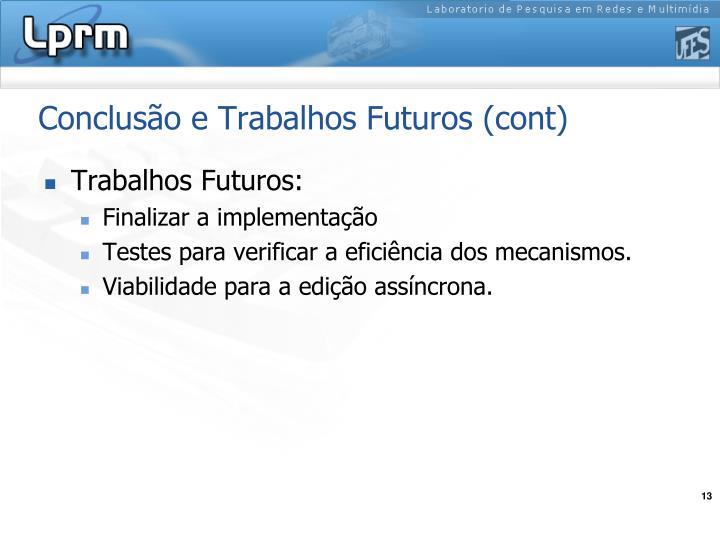 Conclusão e Trabalhos Futuros (cont)