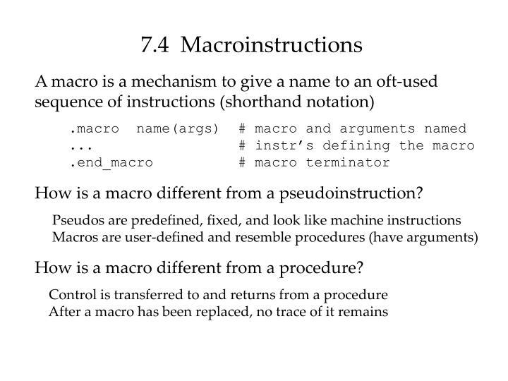 7.4  Macroinstructions