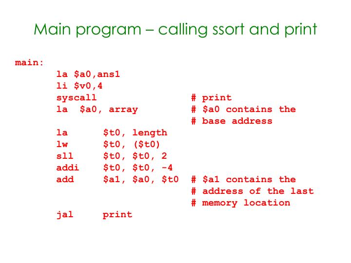 Main program – calling ssort and print