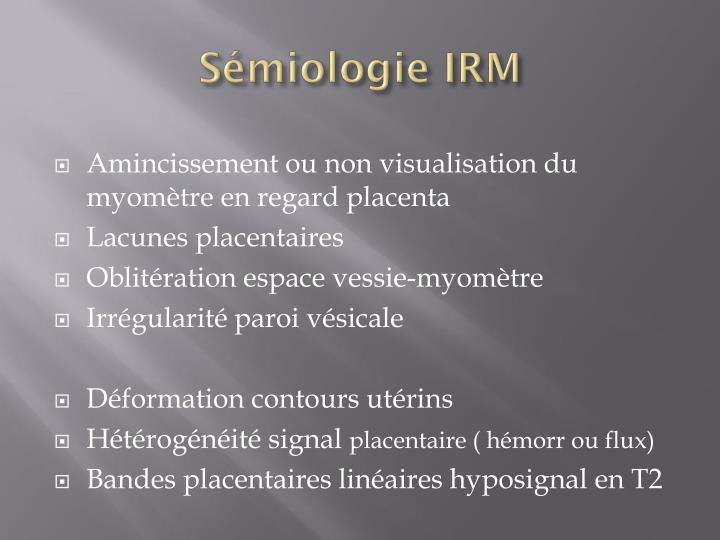 Sémiologie IRM