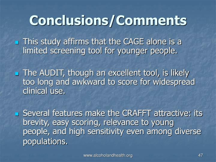 This study affirms that the CAGE alone is a limited screening tool for younger people.