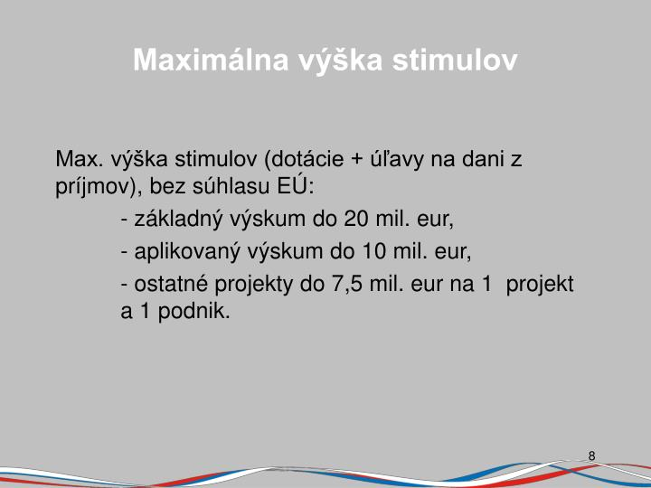 Maximálna výška stimulov