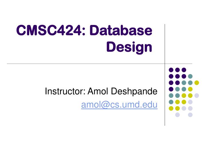 Cmsc424 database design