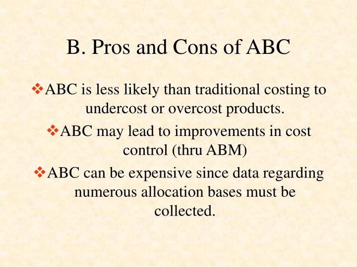 B. Pros and Cons of ABC