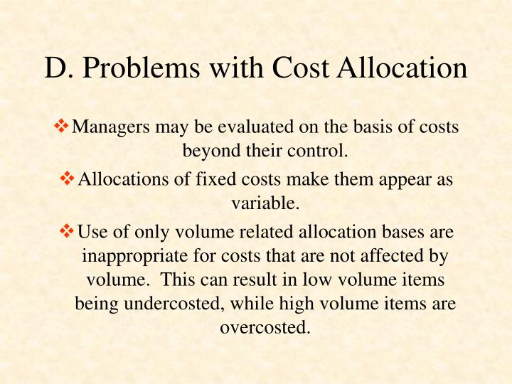 D. Problems with Cost Allocation