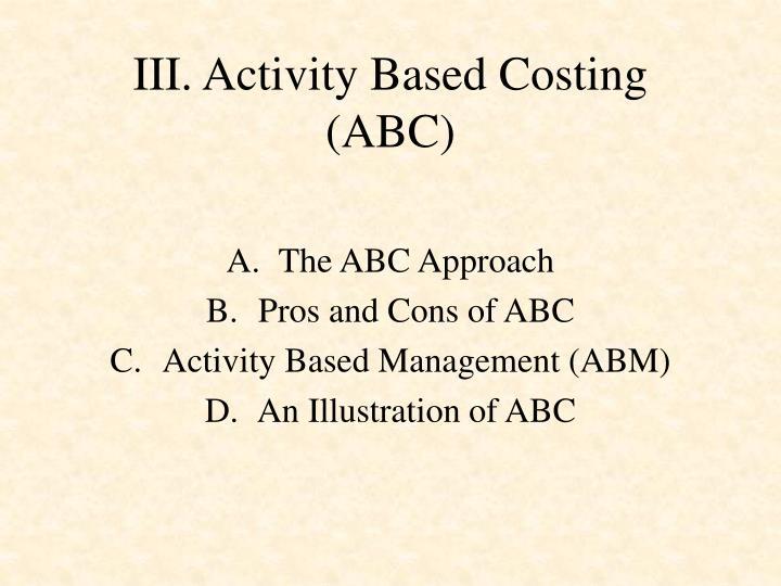 III. Activity Based Costing (ABC)
