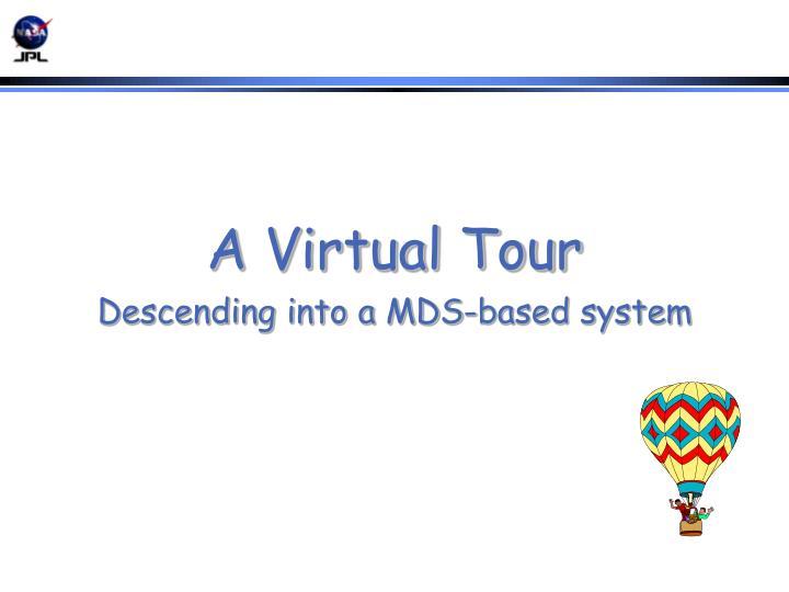 A Virtual Tour