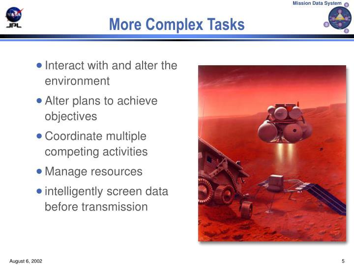 More Complex Tasks