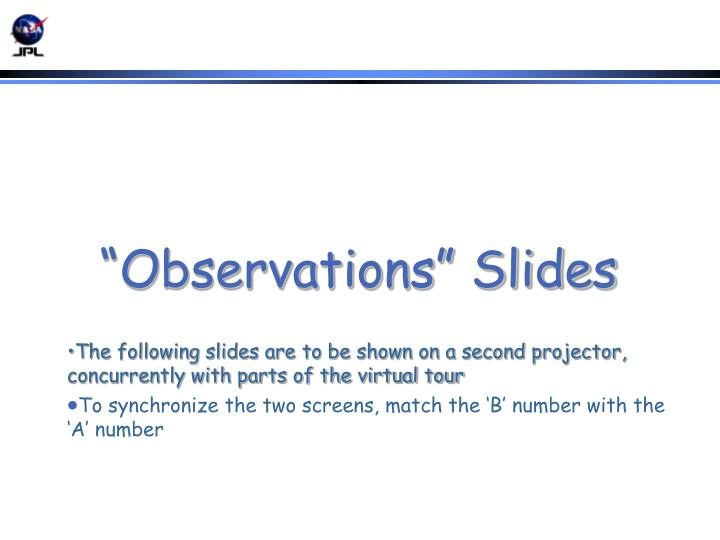 """""""Observations"""" Slides"""