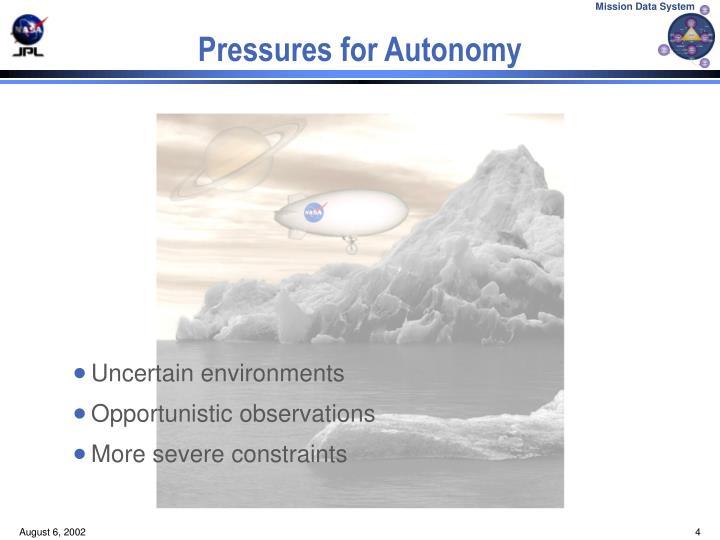 Pressures for Autonomy