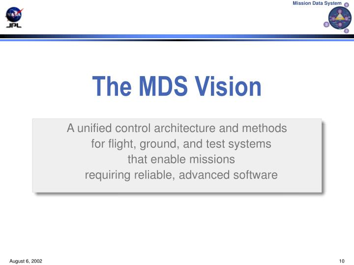 The MDS Vision