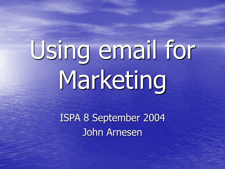 using email for marketing n.