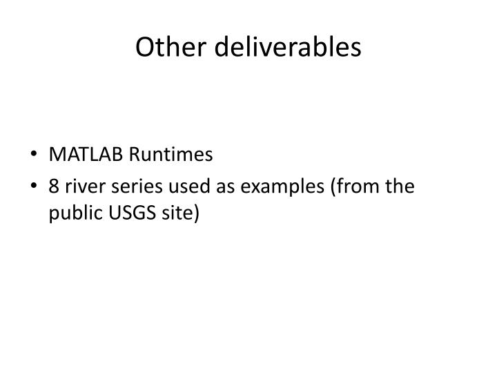 Other deliverables
