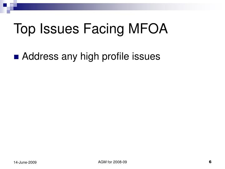 Top Issues Facing MFOA