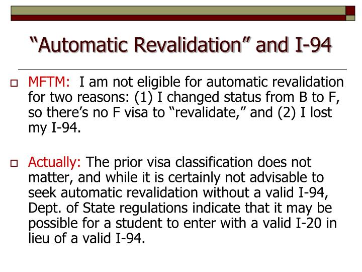 """Automatic Revalidation"" and I-94"