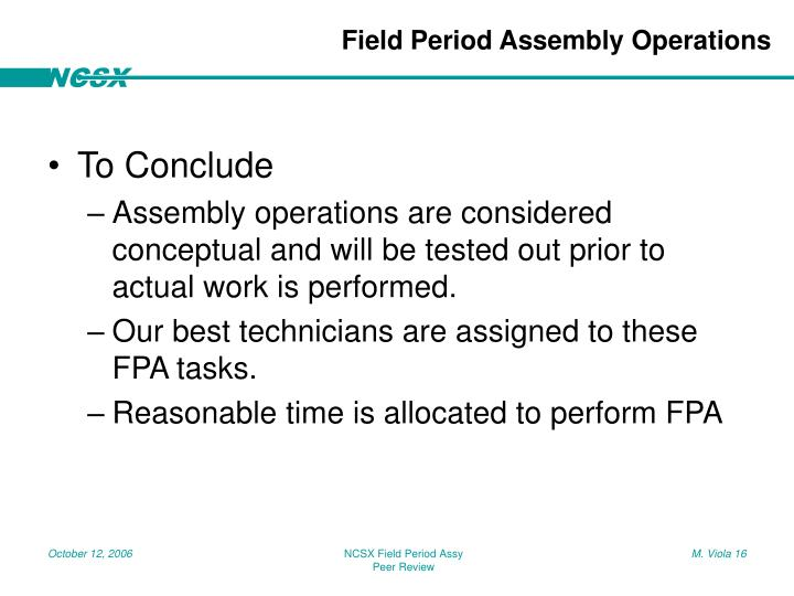 Field Period Assembly Operations