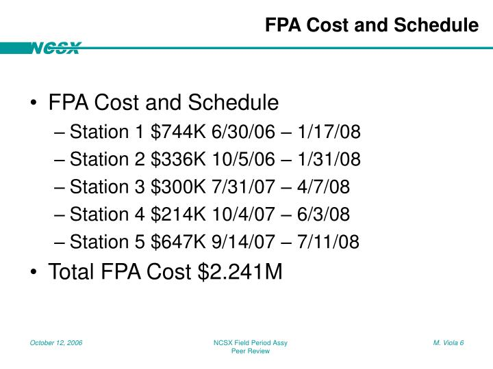 FPA Cost and Schedule