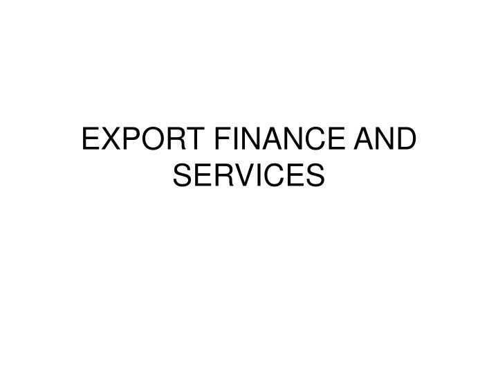 export finance and services n.